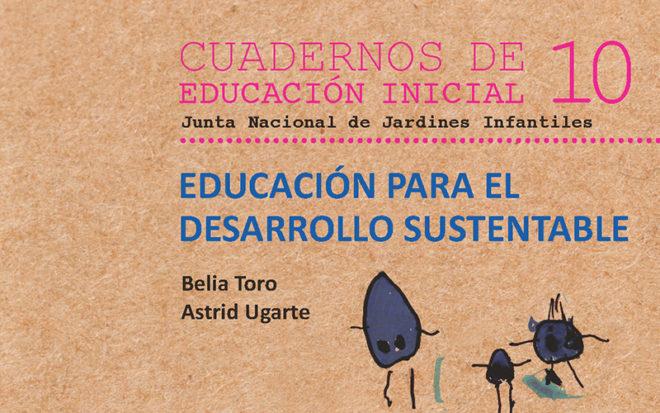 Cuaderno 10 - Educación para el desarrollo sustentable