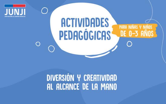 Actividades pedagógicas para realizar en casa 0 a 3 años